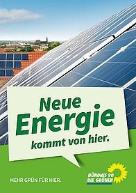 Plakat Neue Energie kommt von hier.