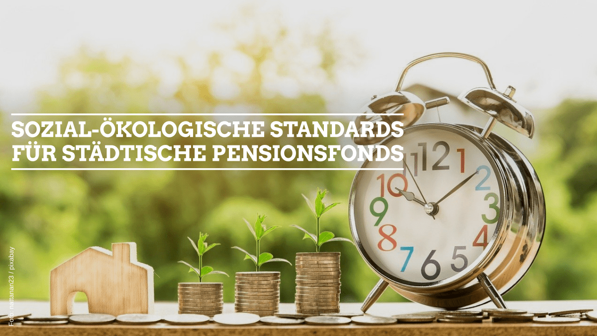 Beitragsbild Pensionsfonds sozial-ökologische Standards