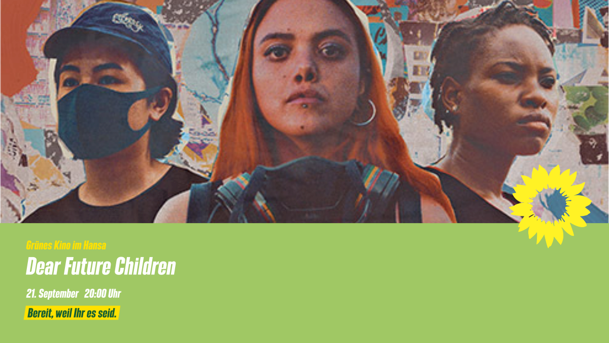 Grünes Kino im Hansa: Dear Future Children